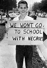 1960's kid won't go to school with 'negroes'.